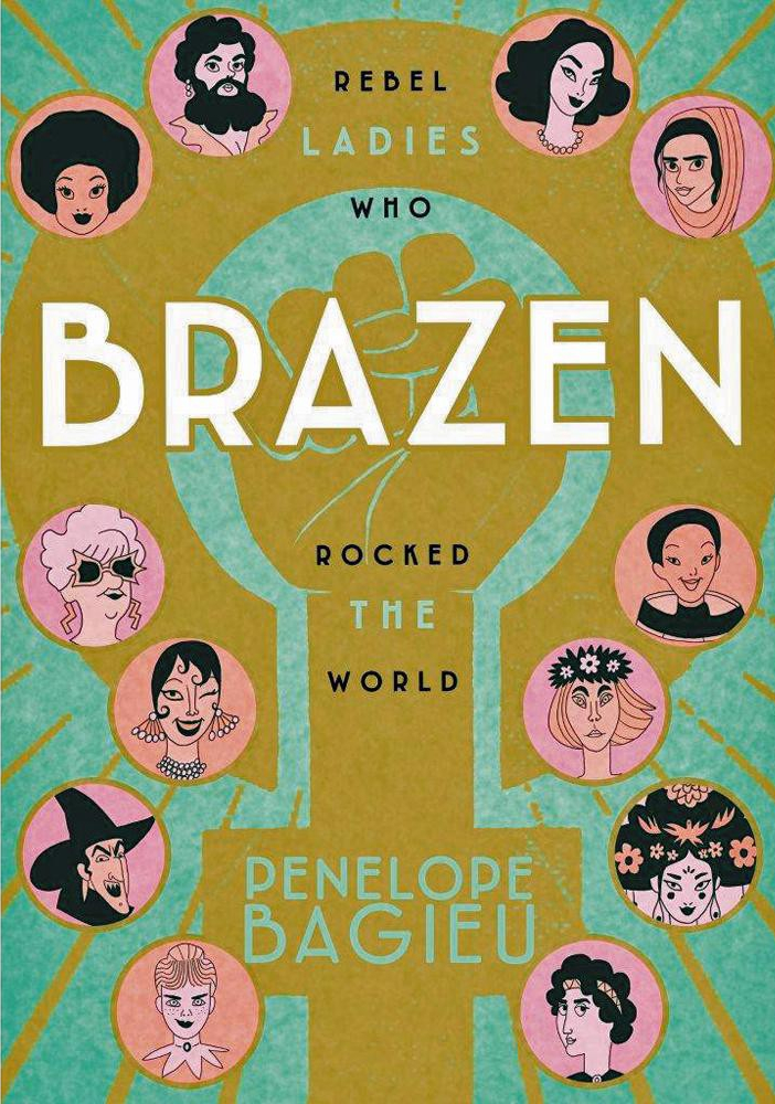 Featured image for International Women's Day Recommendation: Brazen by Penelope Bagieu