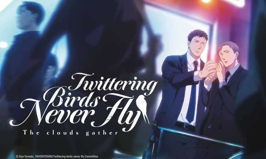 Featured image for 1st Blog Anniversary Special: Twittering Birds Never Fly [Film + Manga Volumes 1 – 2]