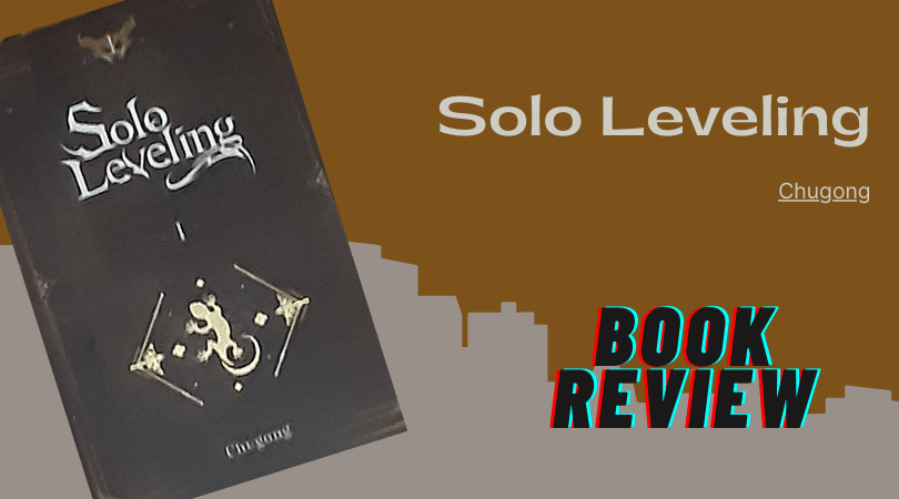 Featured image for Solo Leveling Volume 1 Novel Review