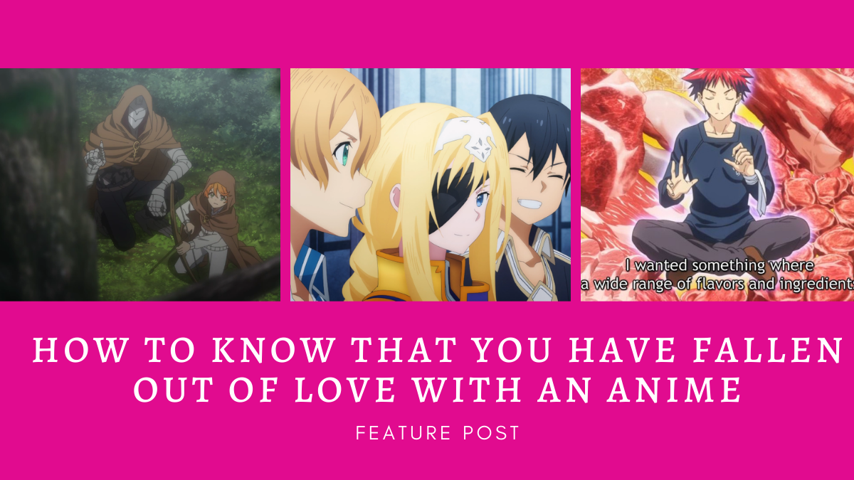 Featured image for How To Know That You Have Fallen Out Of Love With An Anime