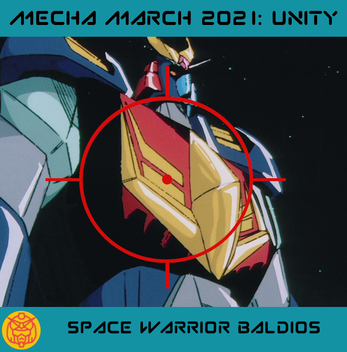 Featured image for #MechaMarch Space Warrior Baldios: Fighting Your Future