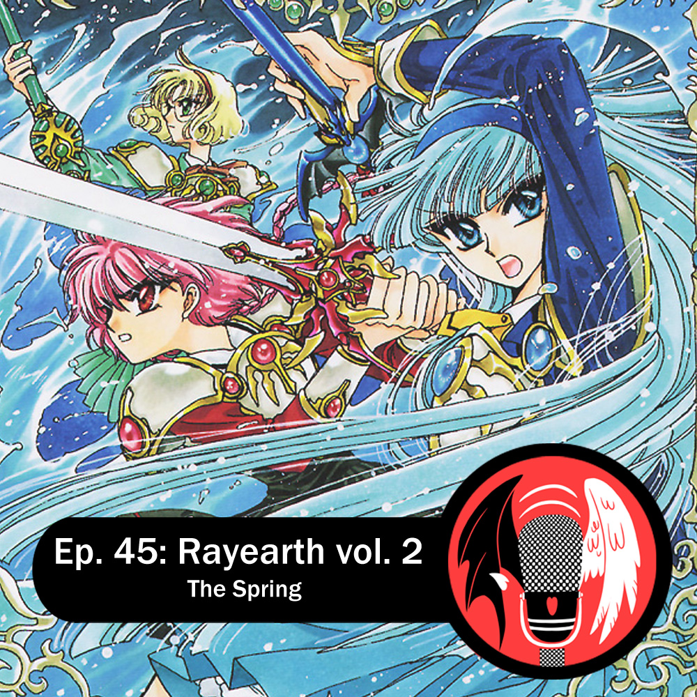 Featured image for Episode 45: Rayearth vol. 2 – The Spring