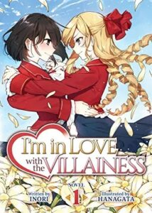 """Featured image for """"I'm in Love With the Villainess"""" Translation Controversy – What Does it Mean For Readers?"""
