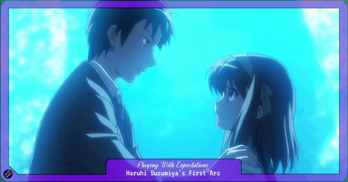 Featured image for Playing With Expectations – Haruhi Suzumiya's First Arc