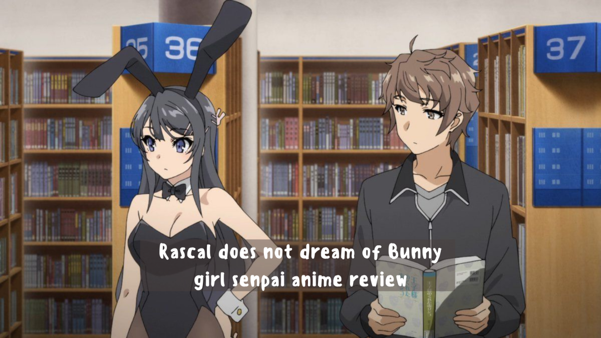 Featured image for Rascal does not dream of Bunny girl senpai anime review