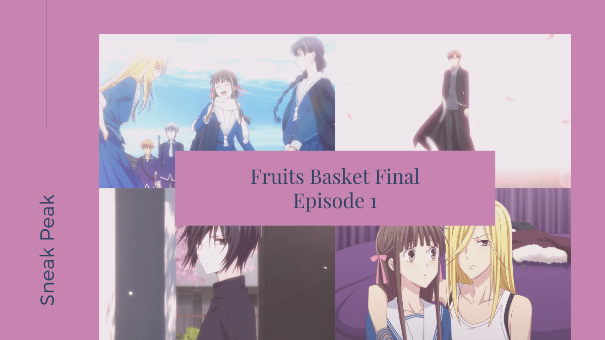 Background image for Fruits Basket: The Final Episode 1 Impressions