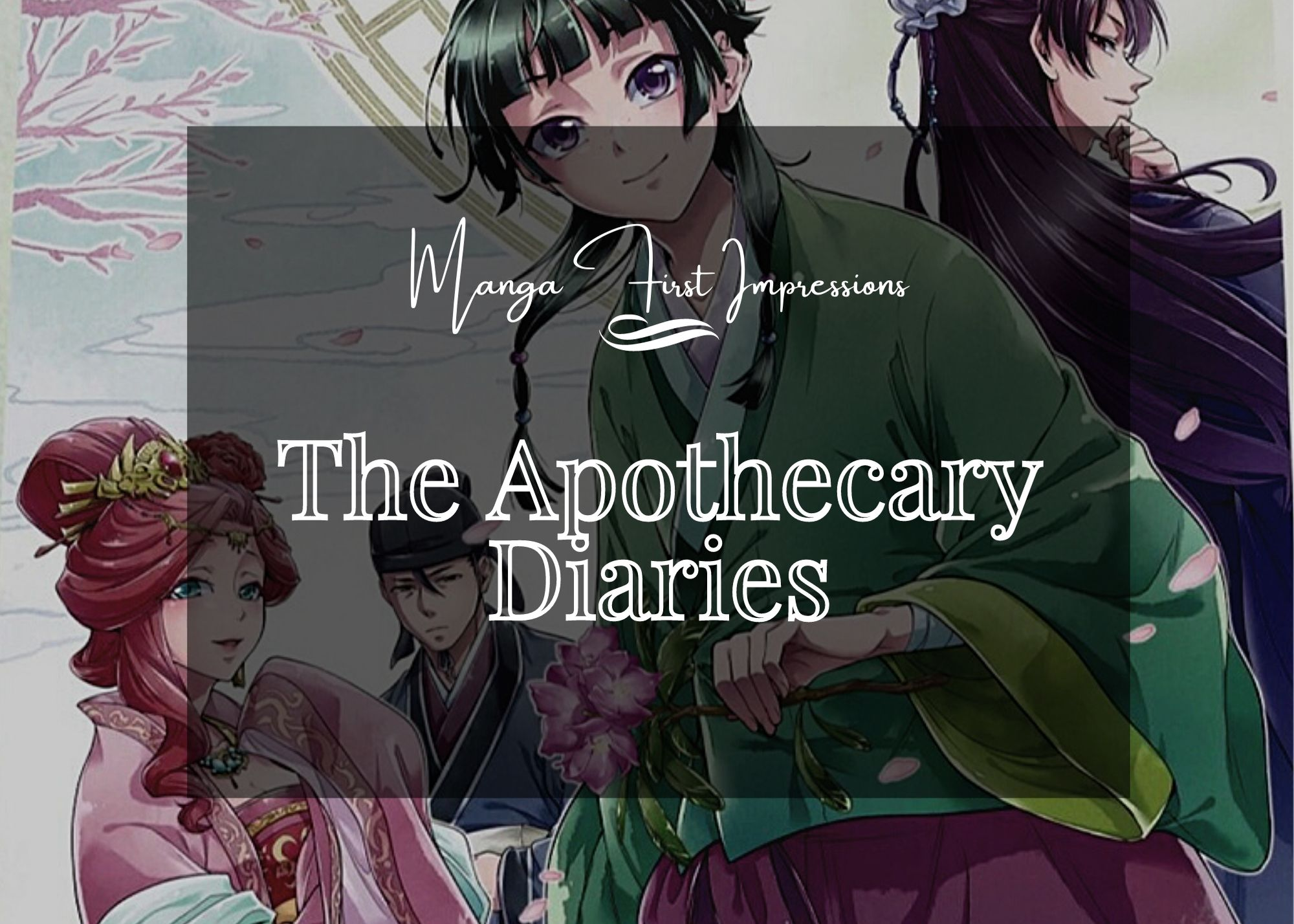 Featured image for Manga First Impression – The Apothecary Diaries