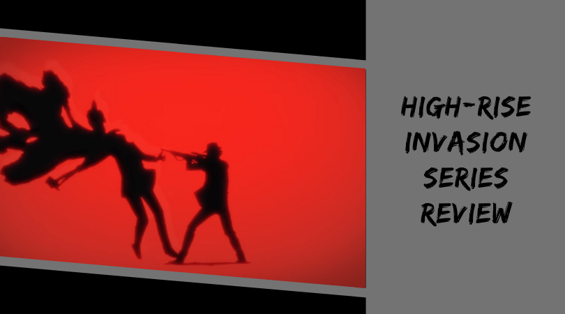 Featured image for High-Rise Invasion Series Review
