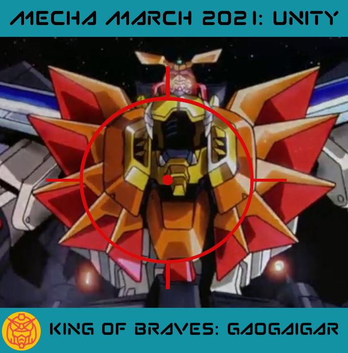 Featured image for #MechaMarch The King of Braves GaoGaiGar – All That Gar!