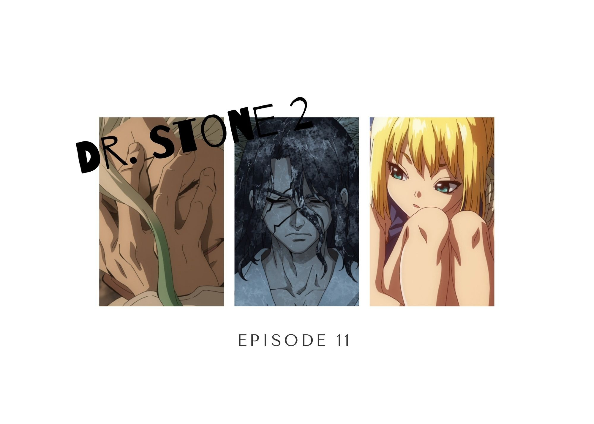 Featured image for Dr. Stone 2 Episode 11 –  All Hands on Deck