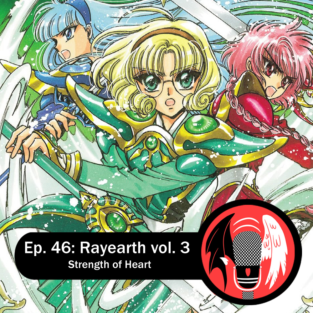 Featured image for Episode 46: Rayearth vol. 3 – Strength of Heart