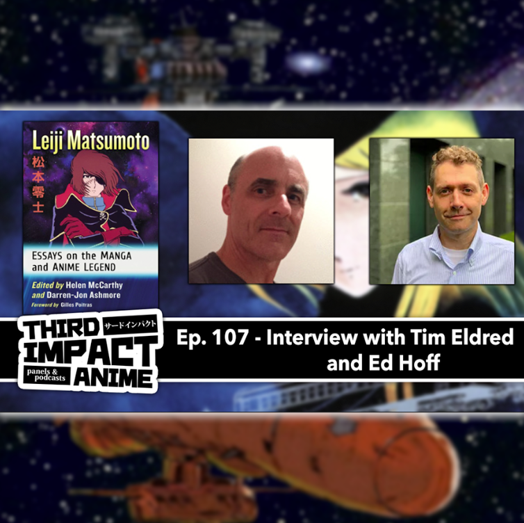 Featured image for #107 - Interview with Tim Eldred and Ed Hoff on the Works and Influence of Leiji Matsumoto