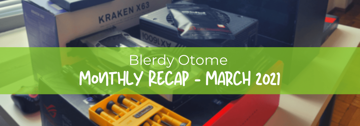 Background image for Blerdy Otome Monthly Recap – March 2021