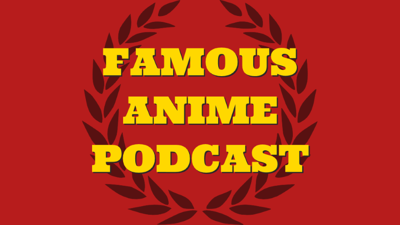 Featured image for Famous Anime Podcast – Mat Sports