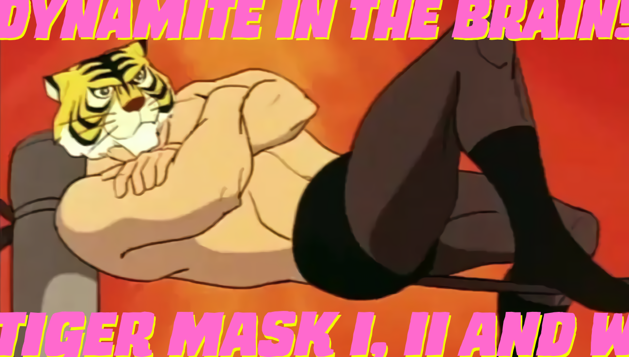 Featured image for Tiger Mask I, II & W