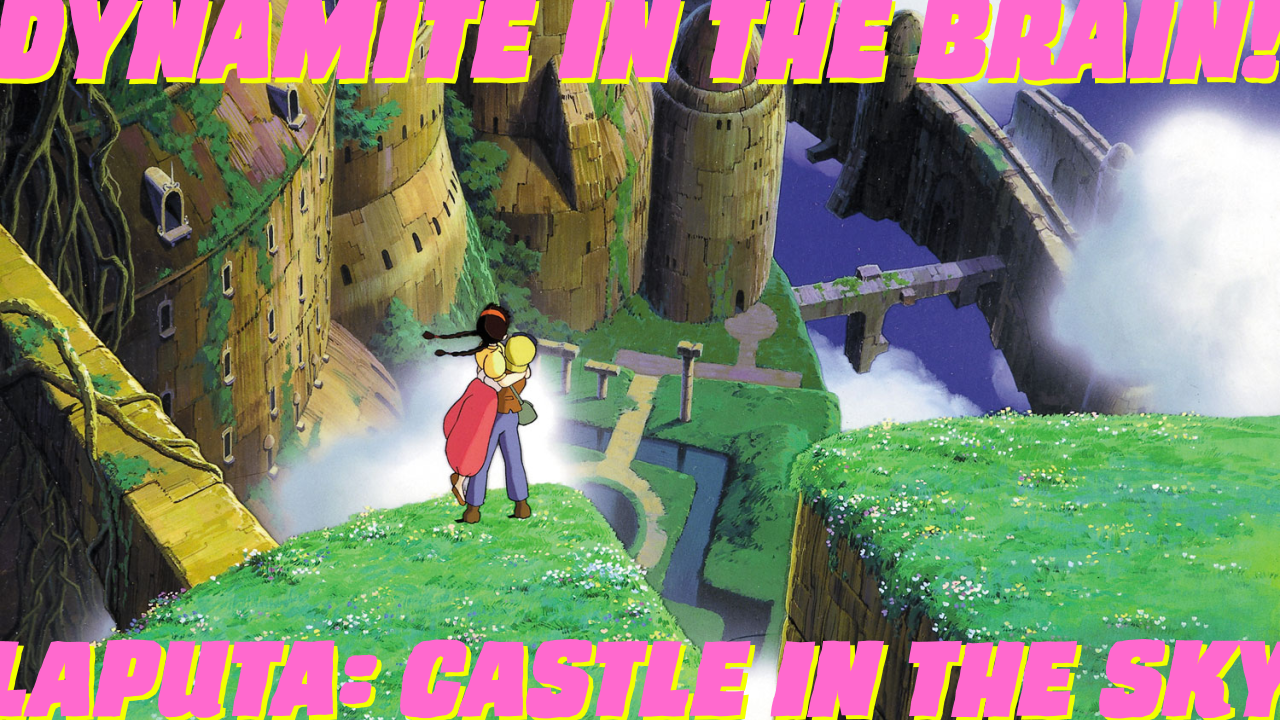 Featured image for Laputa – Castle In The Sky