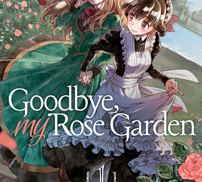 Featured image for Holiday Review: GOODBYE, MY ROSE GARDEN