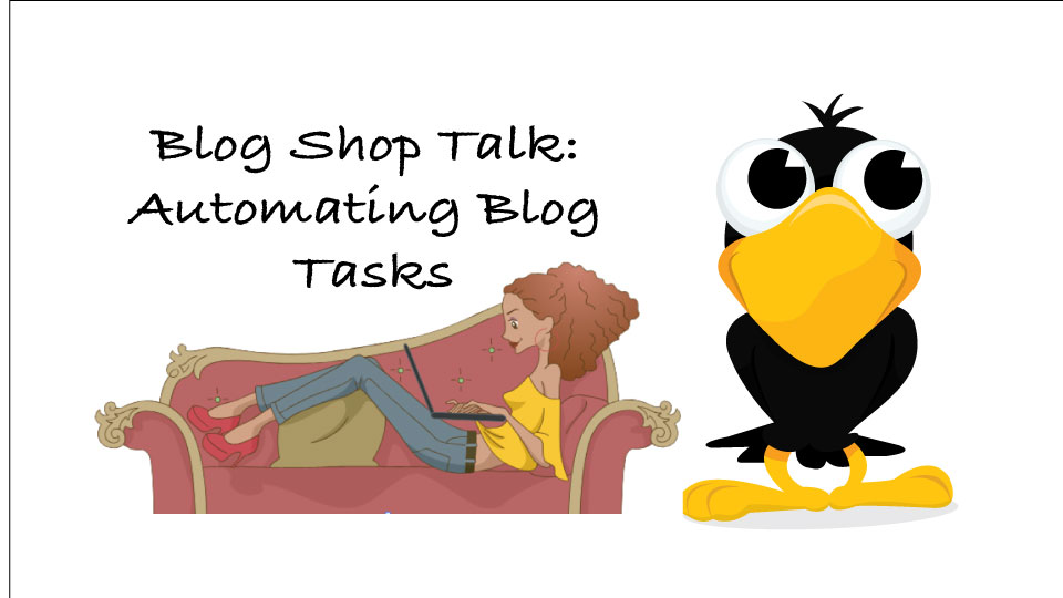 Featured image for Automating Blog Tasks – Blog Shop Talk