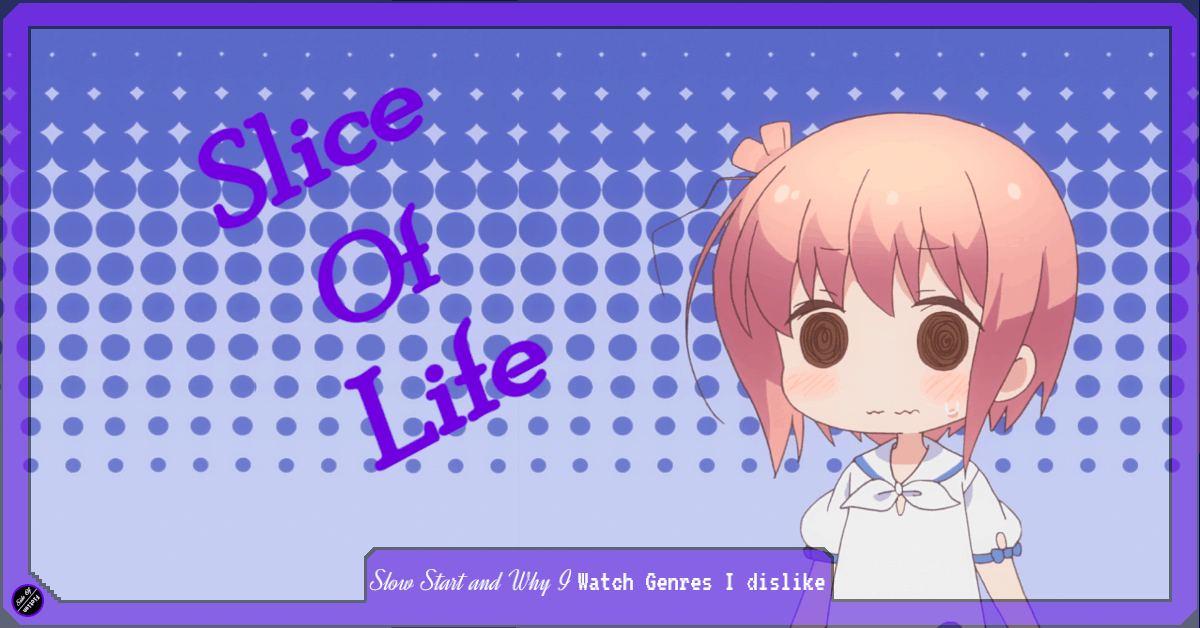 Featured image for Slow Start and Why I Watch Genres I Dislike