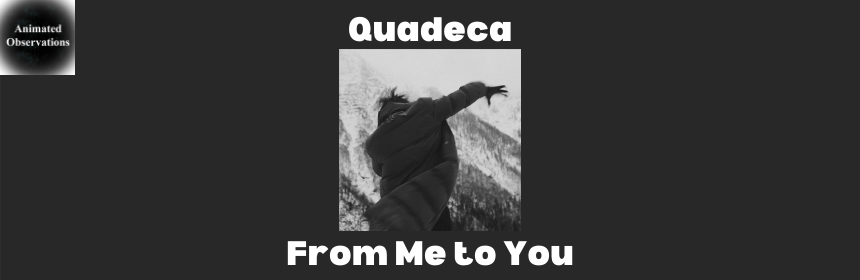 "Featured image for Quedeca's ""From Me to You"" is Really, Really Good"