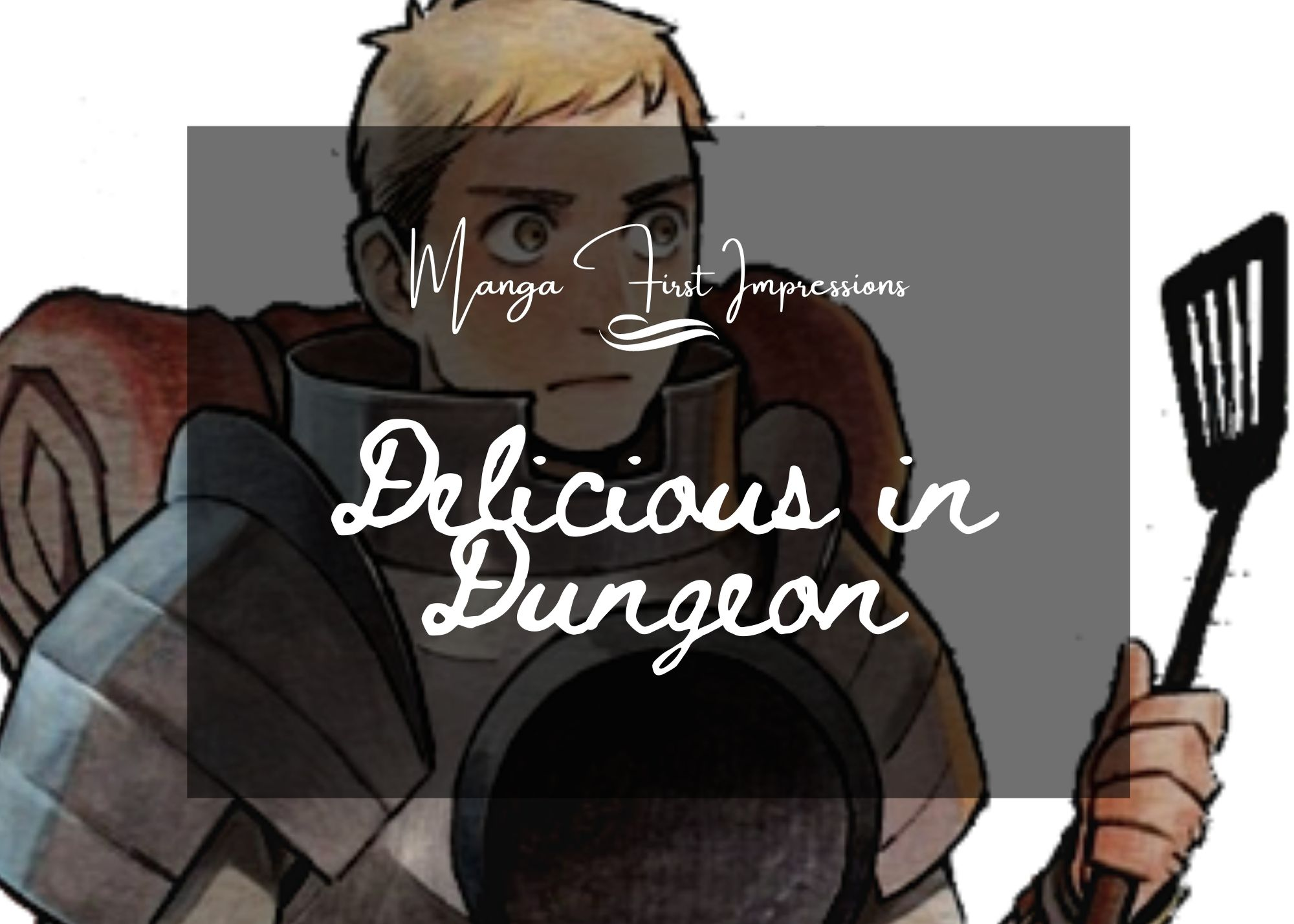 Featured image for Manga First Impression – Delicious in Dungeon