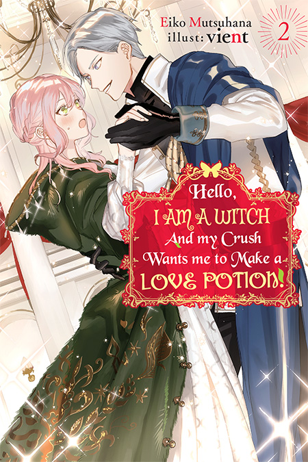 Featured image for Hello, I am a Witch and my Crush Wants me to Make a Love Potion! Volume 2 Review