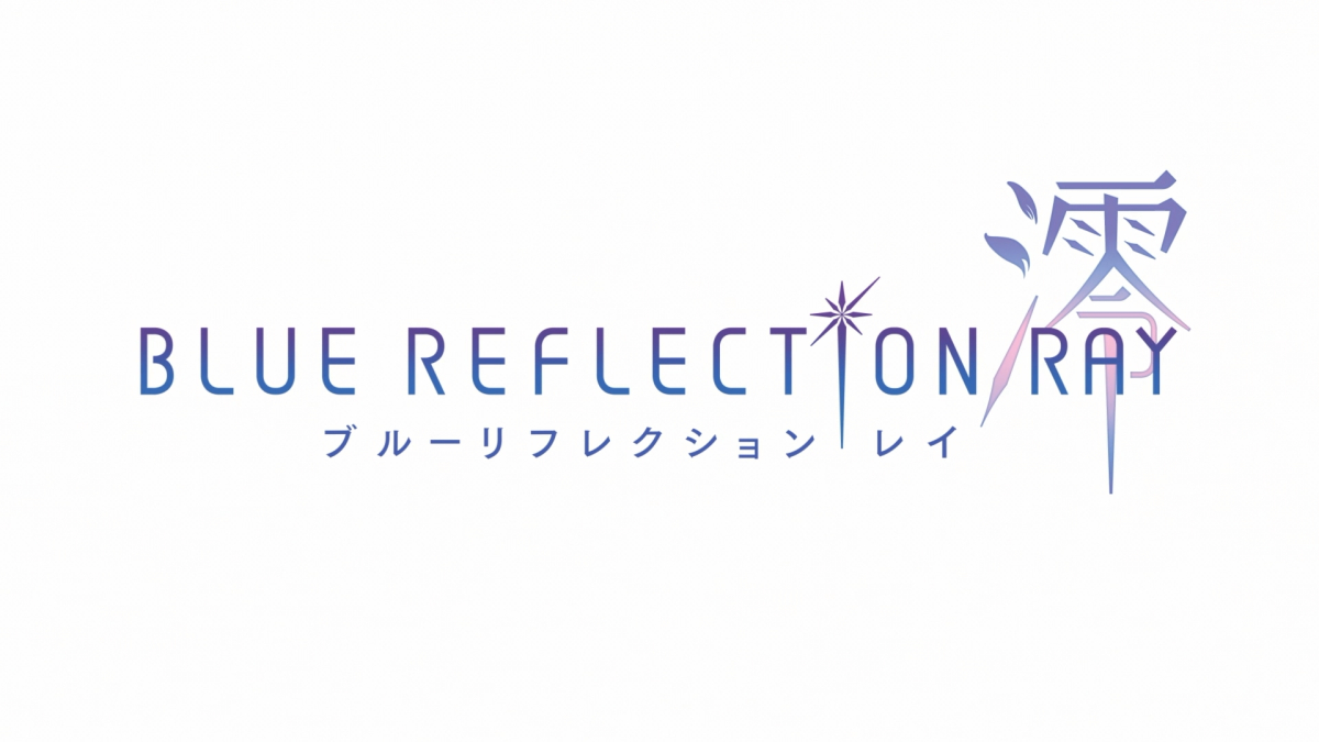 Featured image for First Look: BLUE REFLECTION RAY