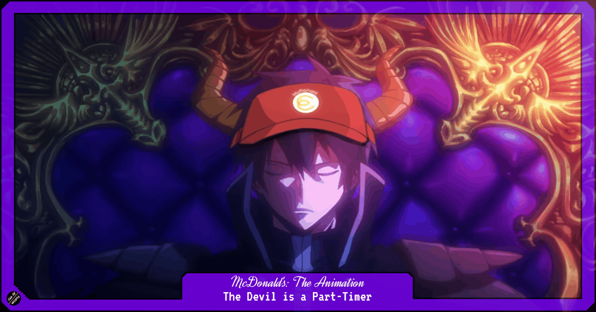 Featured image for McDonald's: The Animation – The Devil is a Part-Timer!