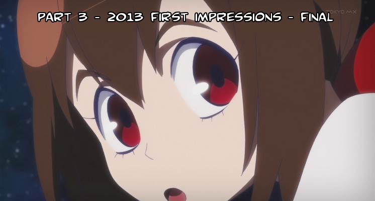Featured image for 2013 Fall season First Impressions! Part 3 (final)