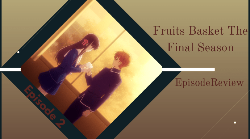 Featured image for Fruits Basket: The Final Season Episode 2 Impressions