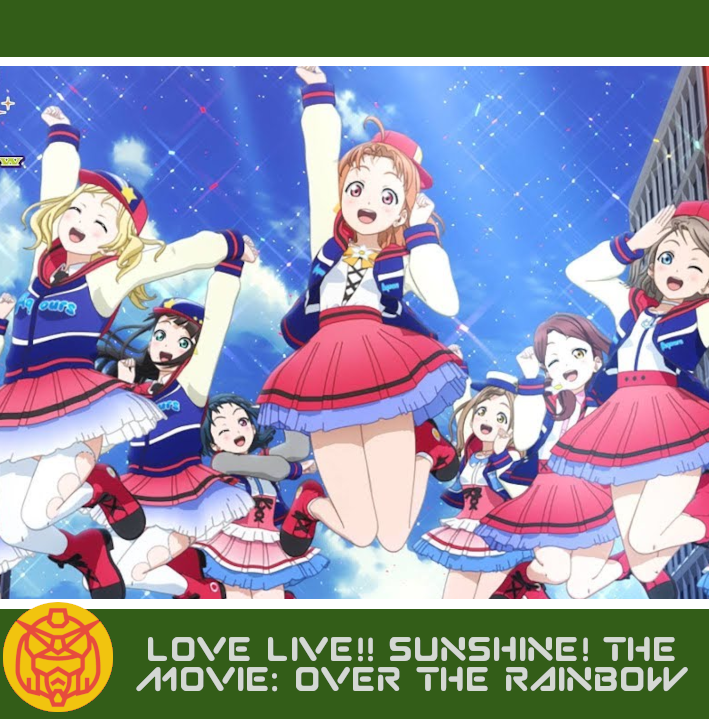 Featured image for Love Live! Sunshine!! The School Idol Movie – Over the Rainbow