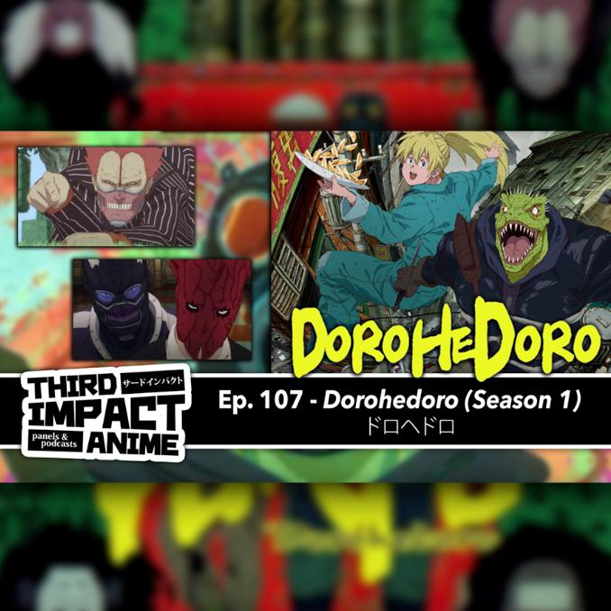 Featured image for #108 - Dorohedoro (Season 1)