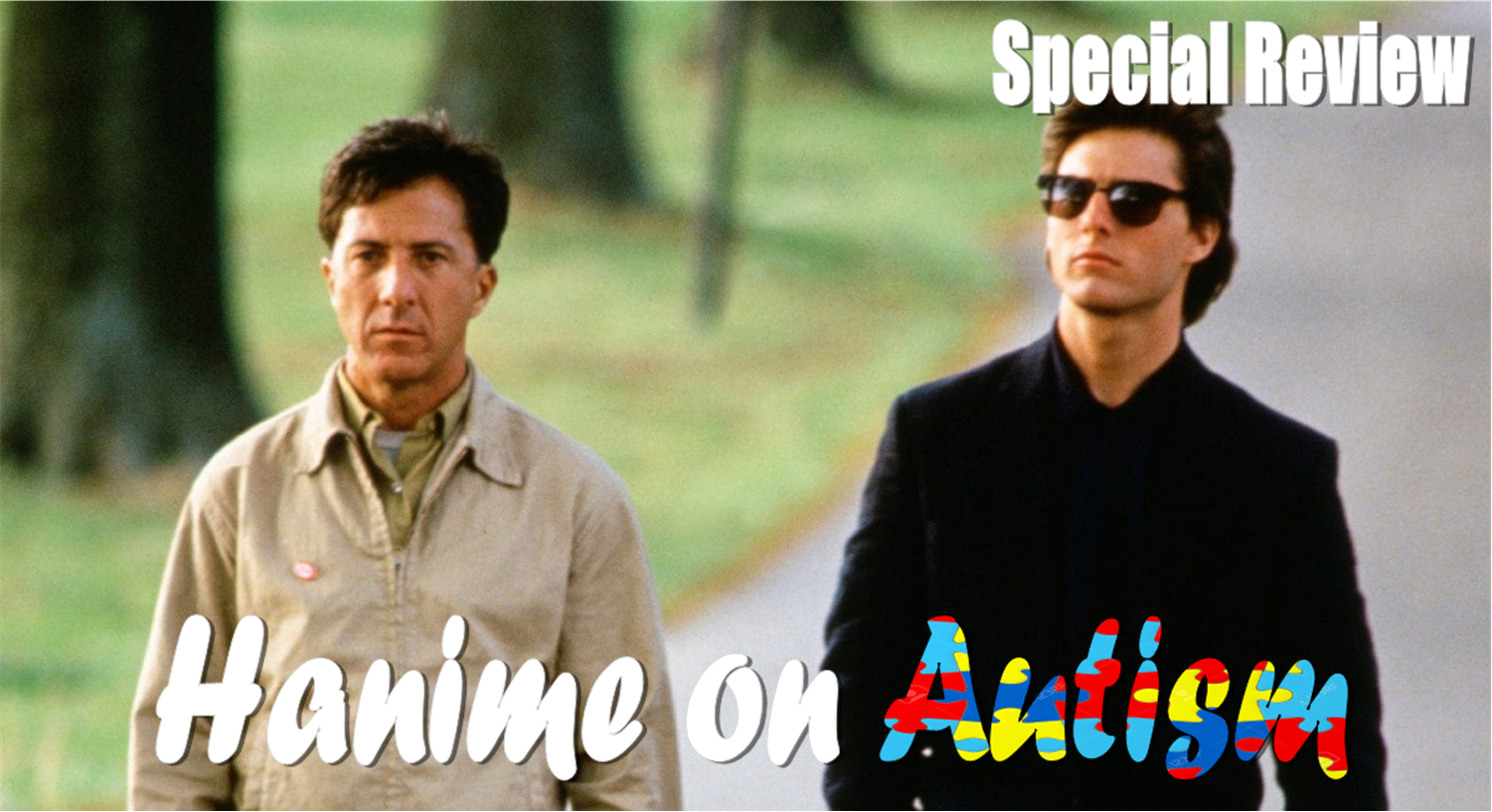 Featured image for Hanime on Autism: Rain Man