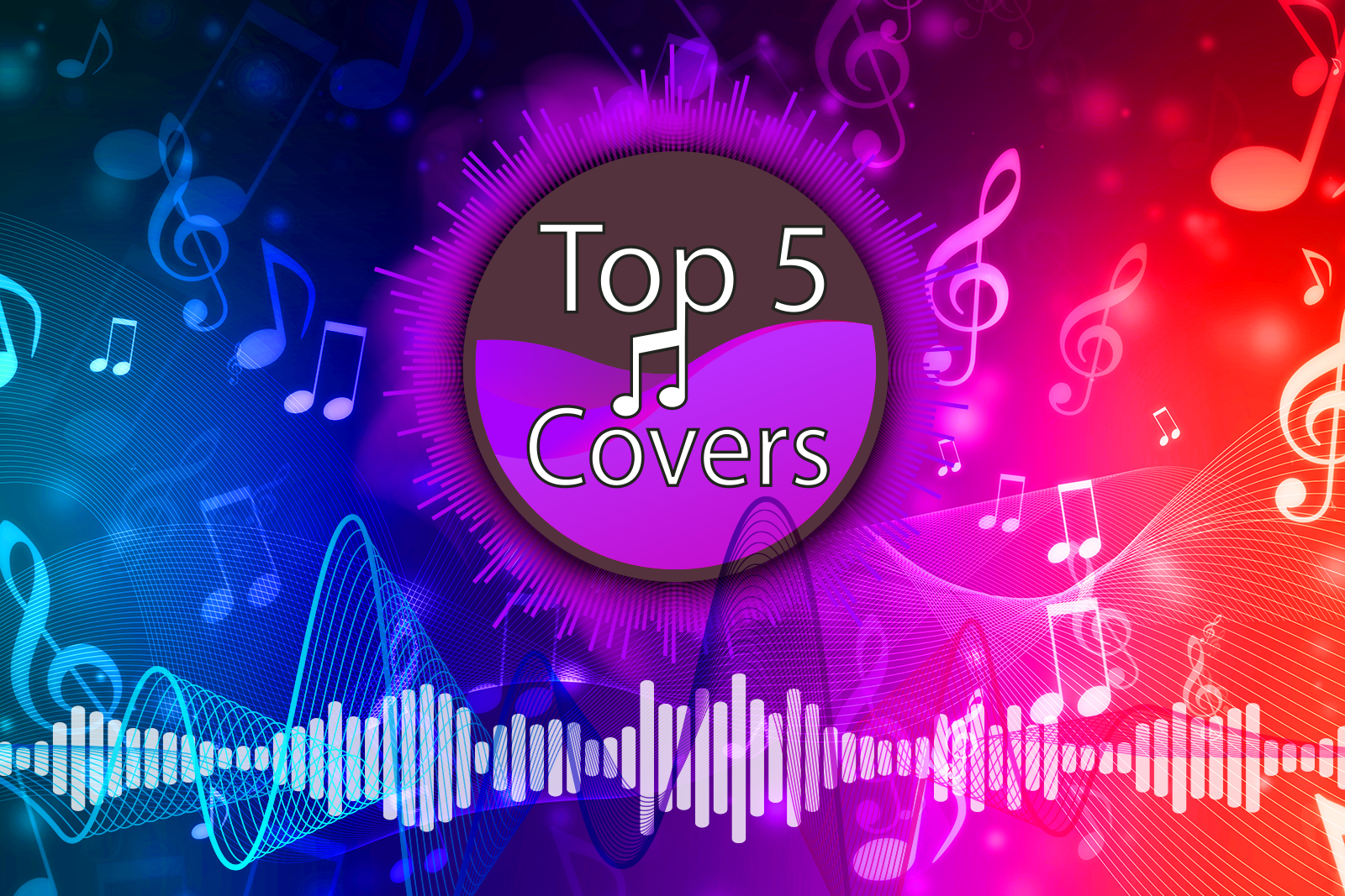 Featured image for Top Five Song Covers
