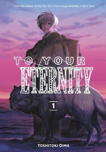 Background image for Today's Tub Manga: To Your Eternity (volume 1)