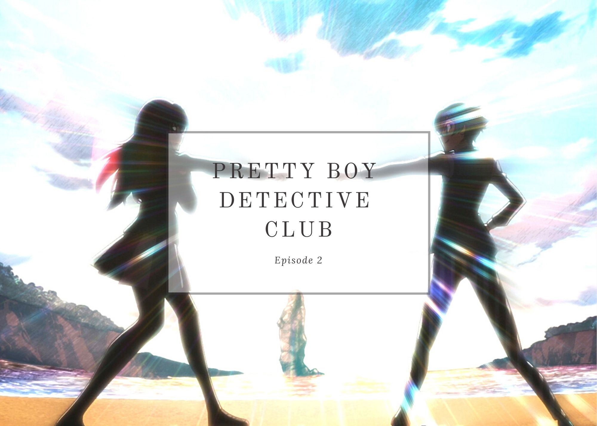 Featured image for Pretty Boy Detective Club ep2 – Twinkle