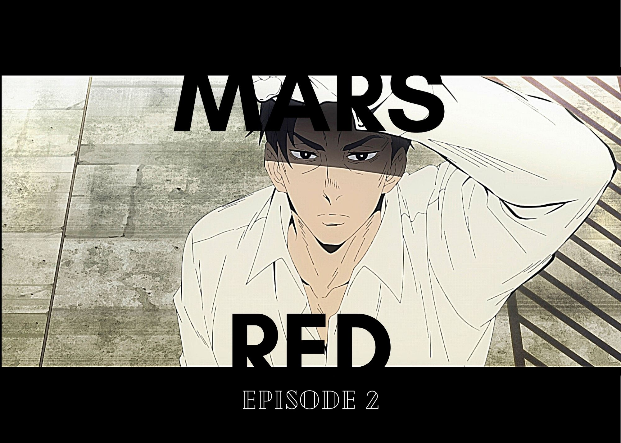 Background image for Mars Red Episode 2 – The Boys