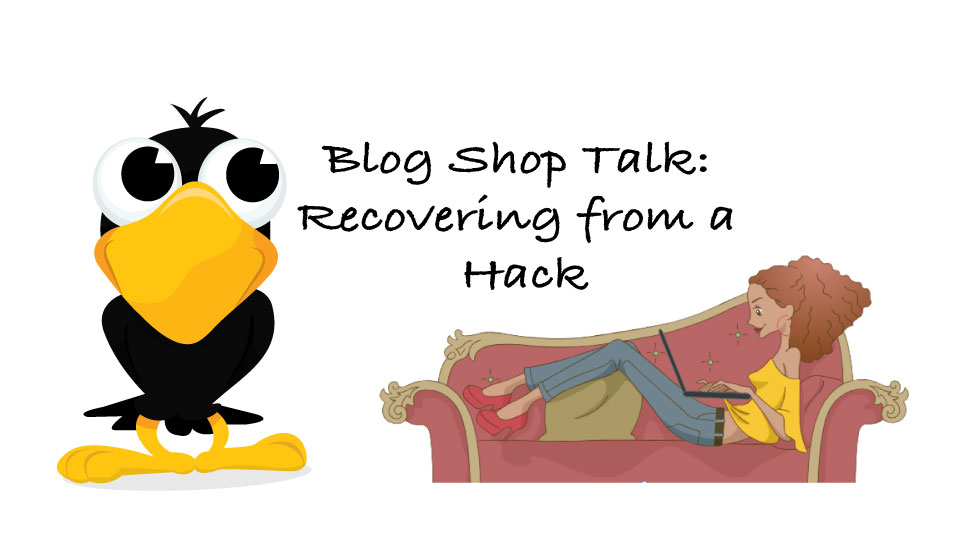 Featured image for Recover from a WordPress Hack – Blog Shop Talk
