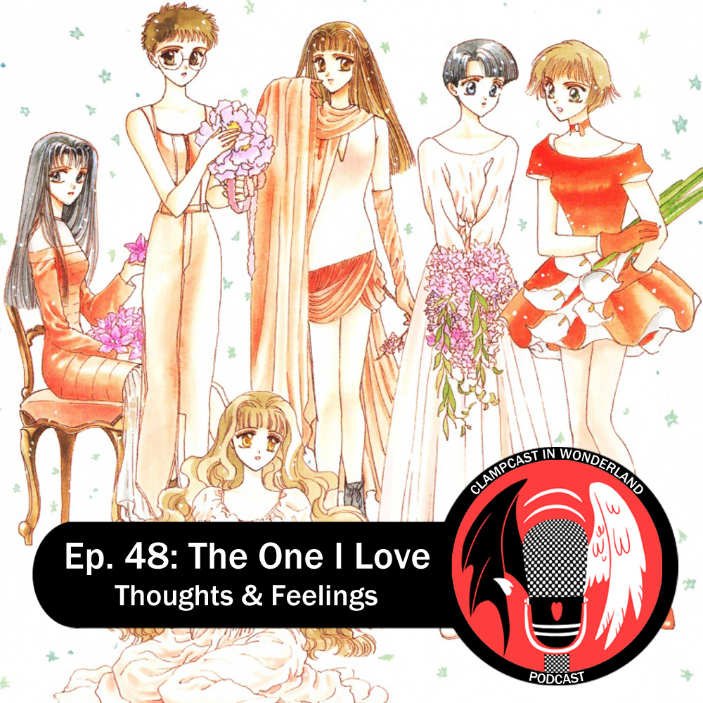 Featured image for Episode 48: The One I Love – Thoughts & Feelings