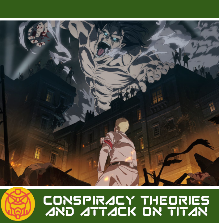 Featured image for Conspiracy Theories and Attack on Titan