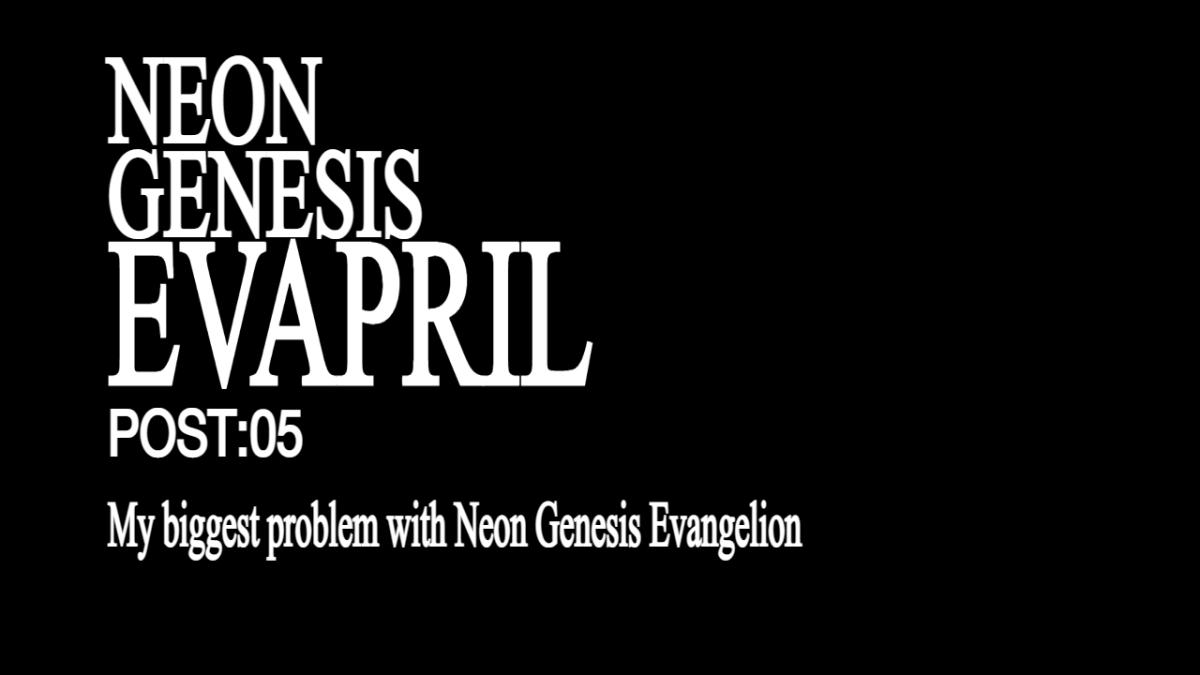 Featured image for My biggest problem with Neon Genesis Evangelion (and how I got past it)