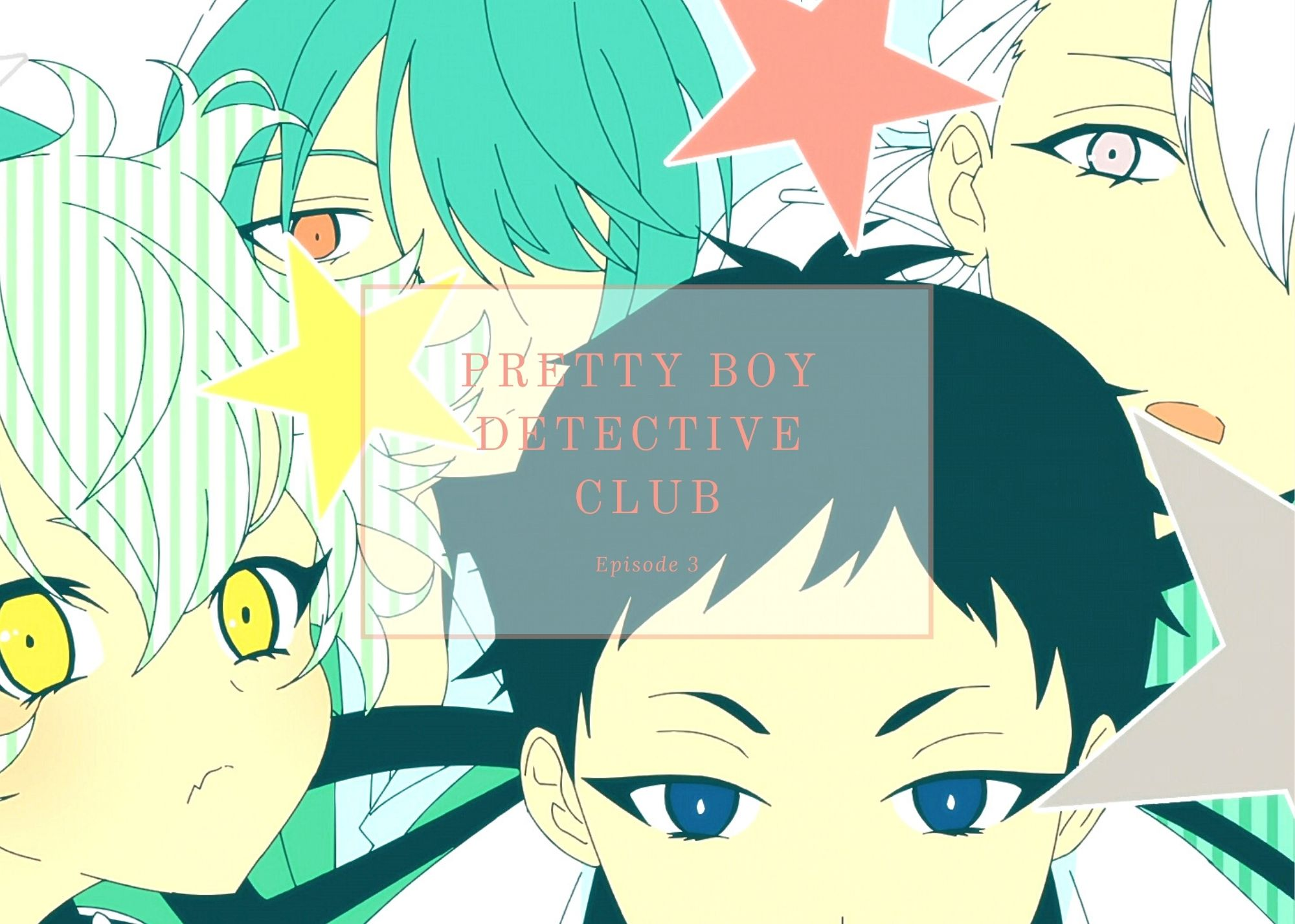 Featured image for Pretty Boy Detective Club ep3 – New Rule