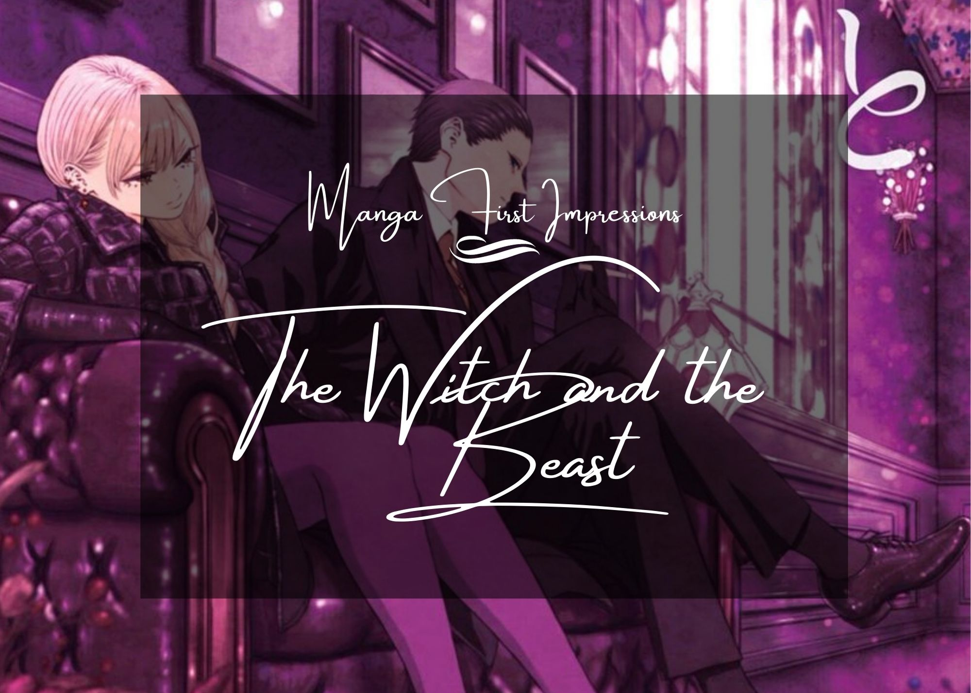 Featured image for The Witch and The Beast – Manga First Impression