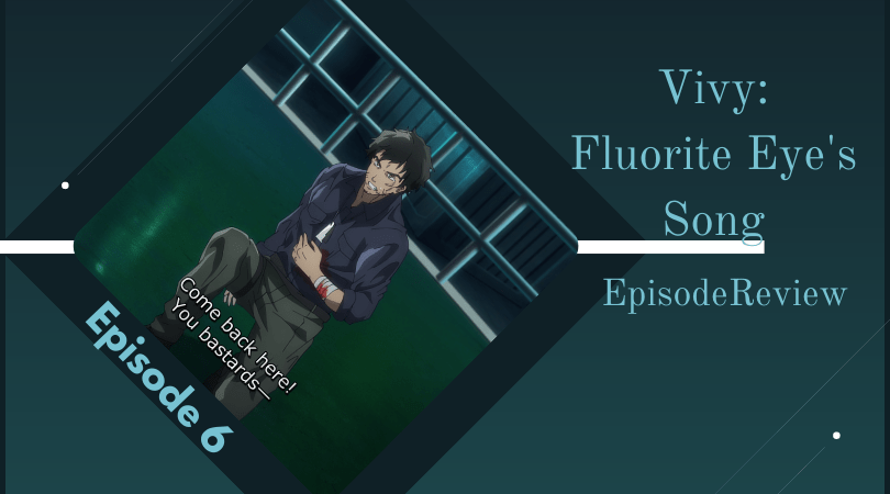 Featured image for Vivy: Fluorite Eye's Song Episode 6 Impressions