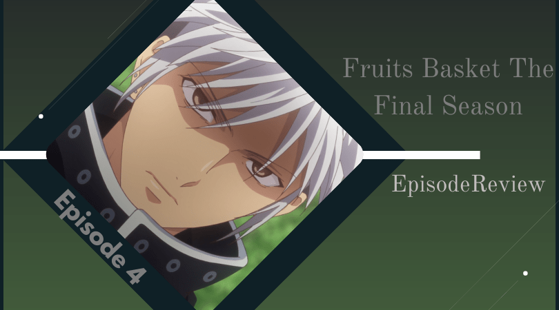 Featured image for Fruits Basket: The Final Season Episode 4 Impressions