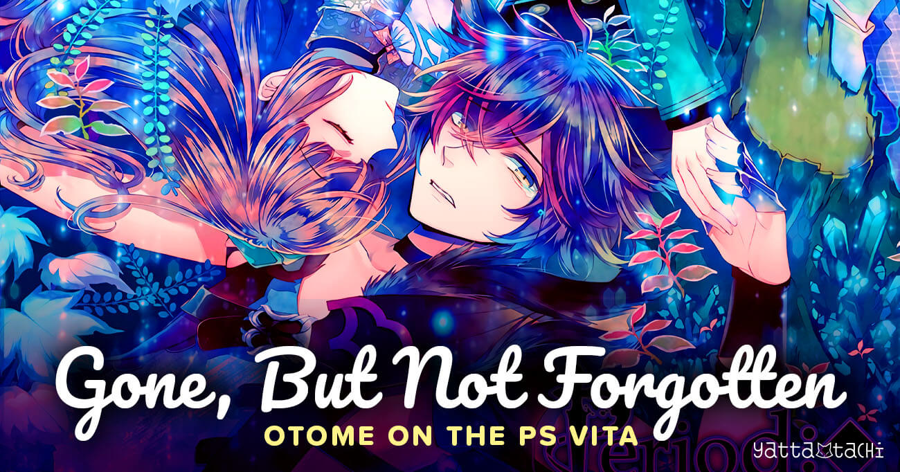 Featured image for Gone, but not forgotten: Otome on the PS Vita