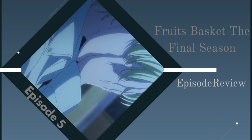 Background image for Fruits Basket: The Final Season Episode 5 Impressions