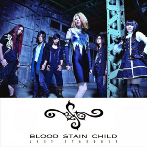 Featured image for Blood Stain Child – LAST STARDUST
