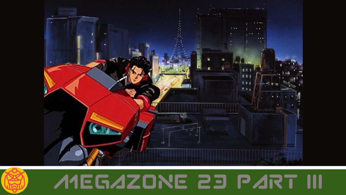Featured image for Megazone 23 Part 3: Enter the Matrix
