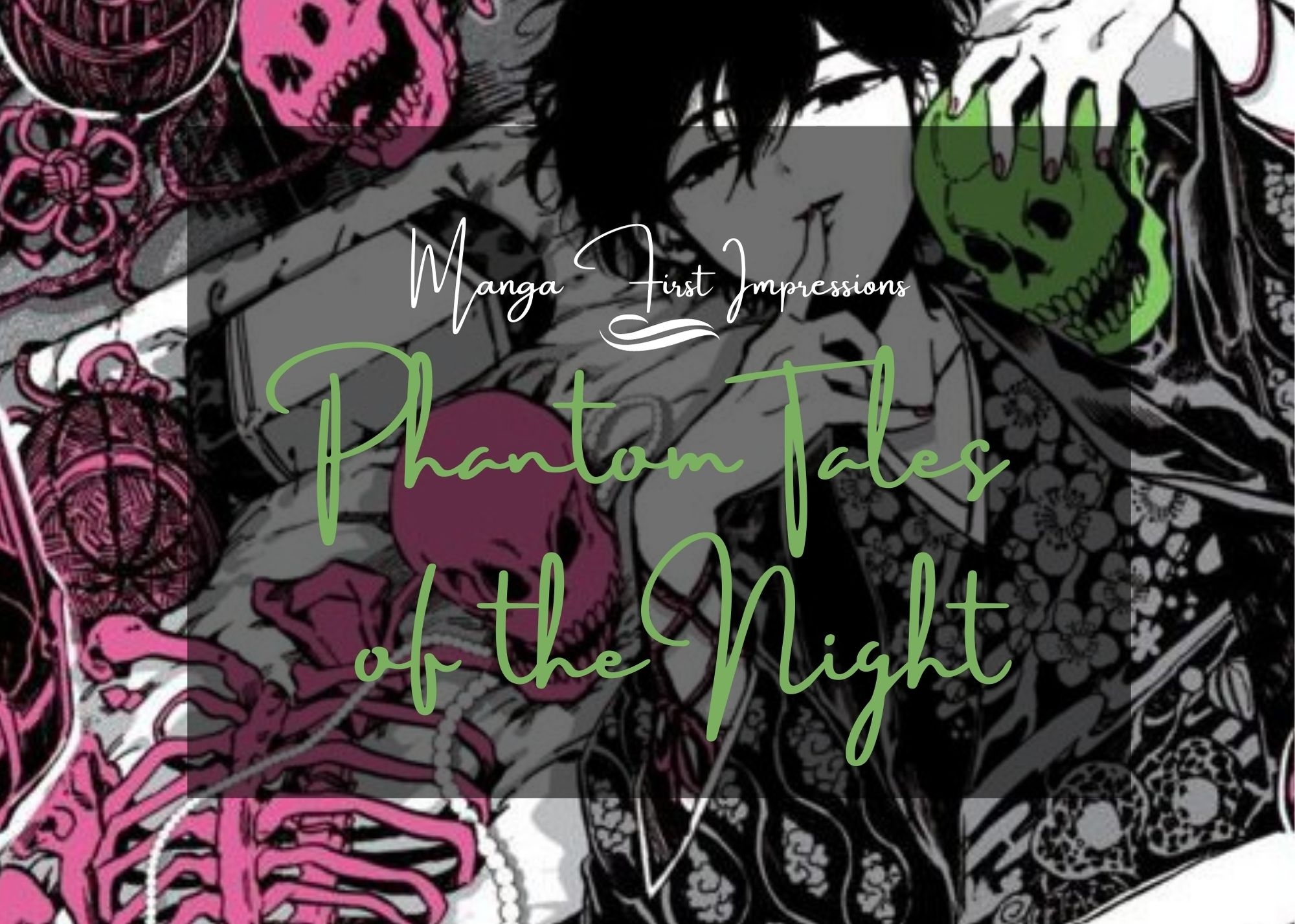 Featured image for Phantom Tales of the Night – Manga First Impression